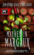 Mayhem in Margaux