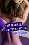 Orgueil et frustrations