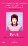 Rebels. David Bowie in sei ritratti d'autore