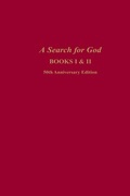 A Search for God Anniversary Edition