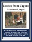Stories from Tagore: With linked Table of Contents