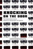 Knocking on the Door: The Federal Government's Attempt to Desegregate the Suburbs