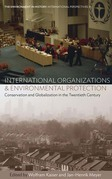 International Organizations and Environmental Protection