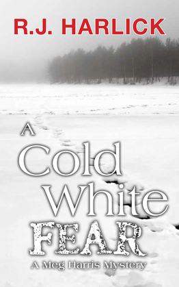 A Cold White Fear: A Meg Harris Mystery