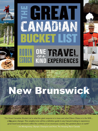 The Great Canadian Bucket List - New Brunswick