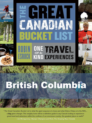 The Great Canadian Bucket List - British Columbia