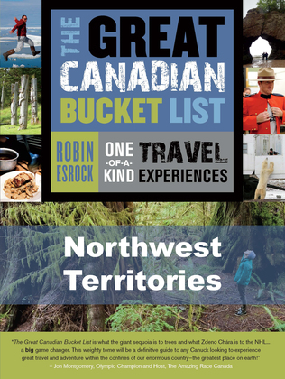 The Great Canadian Bucket List - Northwest Territories