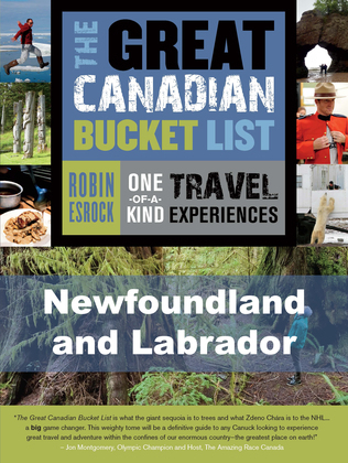 The Great Canadian Bucket List - Newfoundland and Labrador