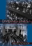 Dividing Lines: The Politics of Immigration Control in America