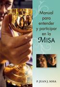anual para entender y participar en la Misa