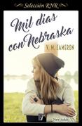 Mil días con Nebraska (Selección RNR) (New Adult)