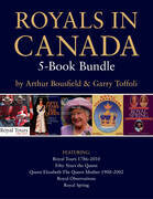 Royals in Canada 5-Book Bundle: Royal Tours / Fifty Years the Queen / Queen Elizabeth The Queen Mother / and 2 more