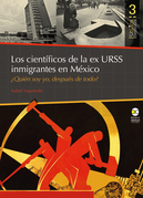 Los científicos de la ex URSS inmigrantes en México