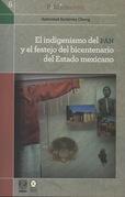 El indigenismo del PAN y el festejo del bicentenario del Estado mexicano