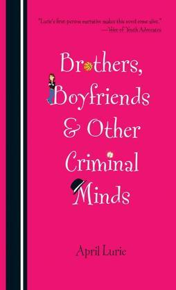 Brothers, Boyfriends & Other Criminal Minds