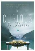 Curious by Nature: One Woman's Exploration of the Natural World