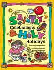 Saintly Celebrations and Holy Holidays