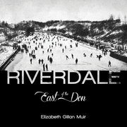 Riverdale: East of the Don