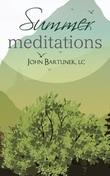 Summer Meditations