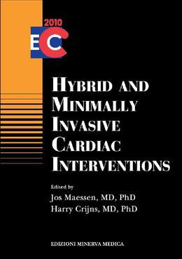 Hybrid and minimally invasive cardiac interventions