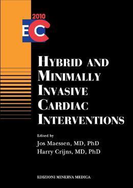 Hybrid and minimally invasive cardiac interventions
