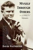 Myself Through Others: Memoirs