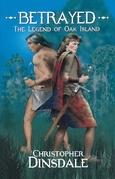 Betrayed: The Legend of Oak Island
