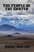 The People of the Crater: With linked Table of Contents
