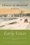 Chinese in Montreal: Early Voices - Portraits of Canada by Women Writers, 1639-1914