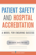 Patient Safety and Hospital Accreditation: A Model for Ensuring Success