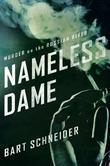 Bart Schneider - Nameless Dame: Murder on the Russian River