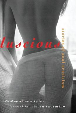 Luscious: Stories of Anal Eroticism