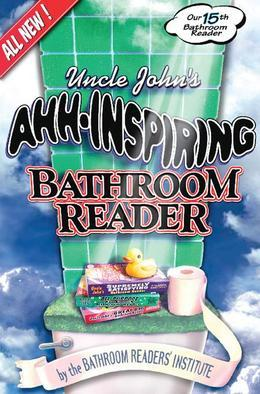 Uncle John's Ahh-Inspiring Bathroom Reader