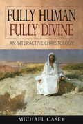 Fully Human, Fully Divine: An Interactive Christology