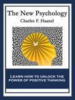 The New Psychology: With linked Table of Contents