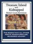 Treasure Island and Kidnapped: With linked Table of Contents