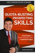 Quota-Busting Prospecting Skills
