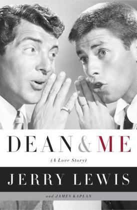 Dean and Me: (A Love Story)
