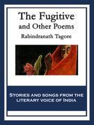 The Fugitive: And Other Poems