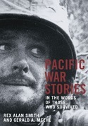 PACIFIC WAR STORIES: in the words of those who survived