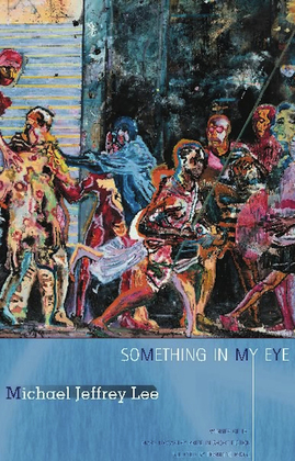 Something in My Eye: Stories