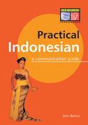 Practical Indonesian Phrasebook: A Communication Guide
