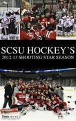 SCSU Hockey's 2012-2013 Shooting Star Season
