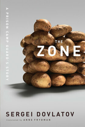 The Zone: A Prison Camp Guard's Story