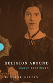 Religion Around Emily Dickinson