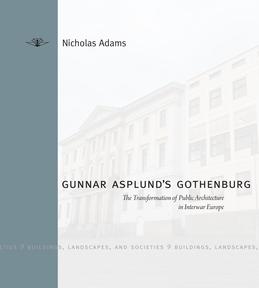 Gunnar Asplund's Gothenburg