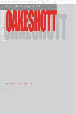 The Philosophy of Michael Oakeshott