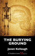 The Burying Ground: A Thaddeus Lewis Mystery