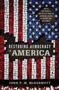 Restoring Democracy to America