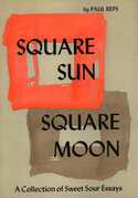 Square Sun Square Moon: A Collection of Sweet Sour Essays